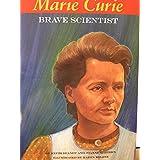 Marie Curie Brave Scientist [Taschenbuch] by Keith Brandt