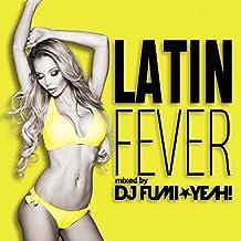 Latin Fever-Mixed By Dj Fumi-Yeah!