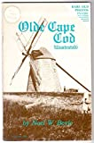 Olde Cape Cod (illustrated): A stocking stuffer of singular sophistry & soothing snippets showing off the spectacular sod called