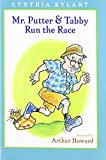 (MR. PUTTER & TABBY RUN THE RACE) BY Rylant, Cynthia(Author)Hardcover on (02 , 2008)
