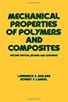 Mechanical Properties of Polymers and Composites (Mechanical Engineering)