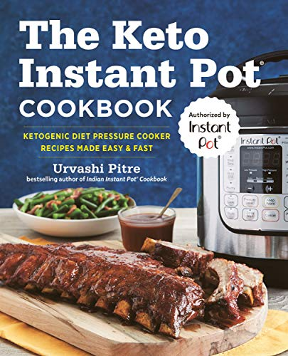 The Keto Instant Pot Cookbook: Ketogenic Diet Pressure Cooker Recipes Made Easy and Fast (English Edition)