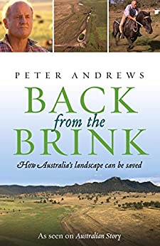 Back from the Brink: How Australia's Landscape Can Be Saved by [Andrews, Peter]