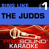 Sing Like The Judds Vol.1 [KARAOKE]