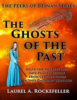 The Ghosts of the Past (The Peers of Beinan) (English Edition)