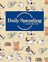 Daily Spending Log Book: Business Expense Records Expense Record Expense Book Spending Notebook Cute Veterinary Animals Cover (Volume 93) [並行輸入品]