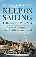Keep on Sailing the Wine-Dark Sea
