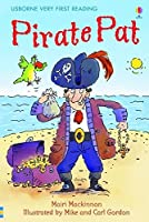 Pirate Pat (1.0 Very First Reading) by Mairi MacKinnon(2010-03-26)