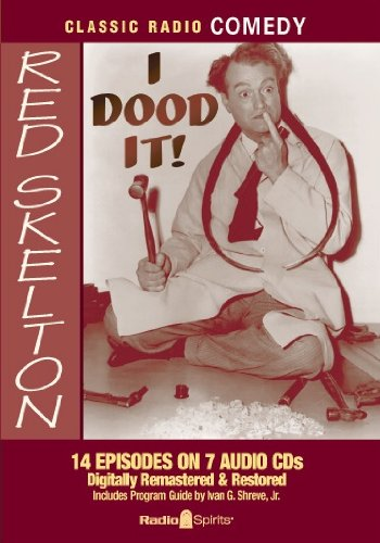 Red Skelton: I Dood It! (Classic Radio Comedy)