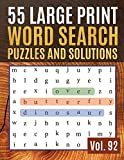 55 Large Print Word Search Puzzles and Solutions: Large Print Word-Finds Puzzle Book-Word Search ( Find Words for Adults &Seniors Vol. 92 )