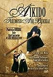 Aikido Akemusu Aiki Bukikai Vol.1 by Patricia Guerri