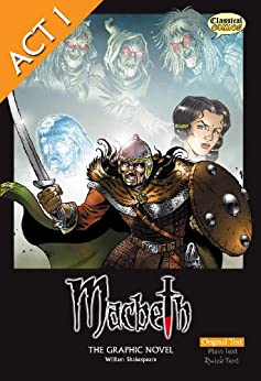 Macbeth The Graphic Novel - Original Text - Act 1 by [Shakespeare, William]