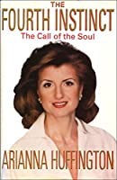 The Fourth Instinct: The Call of the Soul