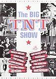 Big T.N.T. Show [DVD]