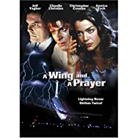 A Wing and a Prayer
