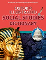 Oxford Illustrated Social Studies Dictionary (Oxford Illustrated Dictionaries)