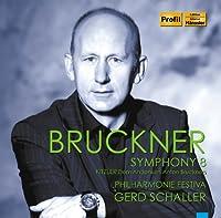 Bruckner: Symphony No. 8 (2013-07-30)