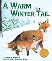 A Warm Winter Tail (Arbordale Collection)