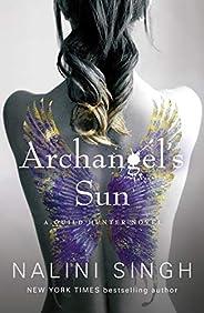 Archangel's Sun: Guild Hunter Book 13 (The Guild Hunter Ser
