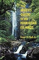 The Hiker's Guide to the Hawaiian Islands (Latitude 20 Books (Paperback))