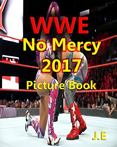 WWE No Mercy 2017: Picture Book of Raw Women's Championship Fatal 5-Way Match (English Edition)