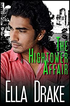 The Hightower Affair: A Romantic Cyberpunk in Two Parts by [Drake, Ella]