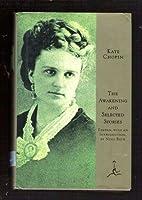 The Awakening & Selected Stories (Modern Library)