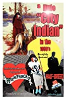 """A Little """"City Indian in the 1950's"""