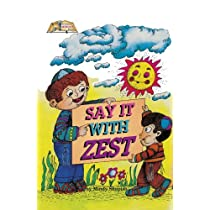 Say It With Zest (Middos Series)