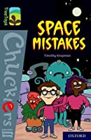 Oxford Reading Tree TreeTops Chucklers: Oxford Level 20: Space Mistakes