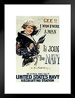 Gee I Wish I Were a Man ID、採用の海軍マット付きフレーム入りポスタープロパガンダ参加proframes 20x 26インチ