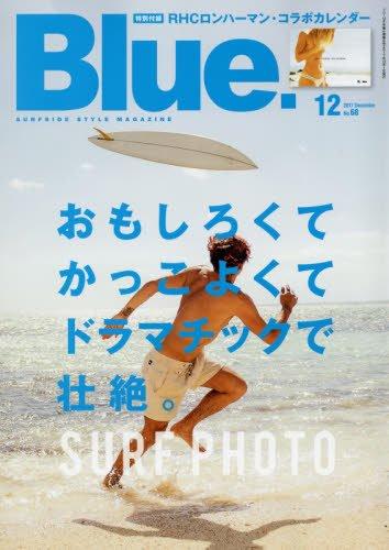 Blue. (ブルー) 2017年12月号 Vol.68