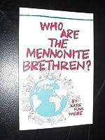 Who Are the Mennonite Brethren