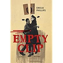 Empty Clip (Akron Series in Poetry)