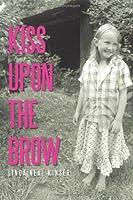 Kiss upon the Brow