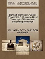 Bennett (Bernice) V. Geeler (Edward) U.S. Supreme Court Transcript of Record with Supporting Pleadings