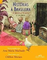 Histórias À Brasileira - Volume 1 (Português)