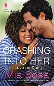 Crashing into Her: Love on Cue