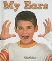 My Ears (All About My Body)