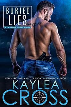 Buried Lies (Crimson Point Series Book 2) by [Cross, Kaylea]