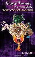 Magical Ventures of Loli and Lenny, Vol 3: Secret Code of Magicians
