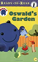Oswald's Garden (Oswald Ready-To-Read)
