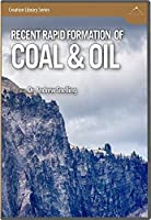 Recent Rapid Formation of Coal & Oil [並行輸入品]