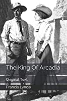 The King Of Arcadia: Original Text