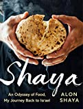 Shaya: An Odyssey of Food, My Journey Back to Israel: A Cookbook (English Edition) 画像