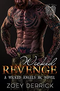 Wicked Revenge: A Wicked Angels MC Novel by [Derrick, Zoey]
