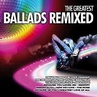 Greatest Ballads Remixed