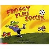 Froggy Plays Soccer: Niveaustufe: Selbststaendig ab Kl. 3, mit der Lehrkraft ab Kl. 2