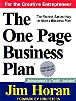The One Page Business Plan for the Creative Entrepreneur: Start With a Vision, Build a Company!