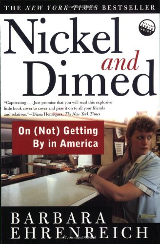 Nickel and Dimed: On (Not) Getting by in America (Spare Change?)の詳細を見る